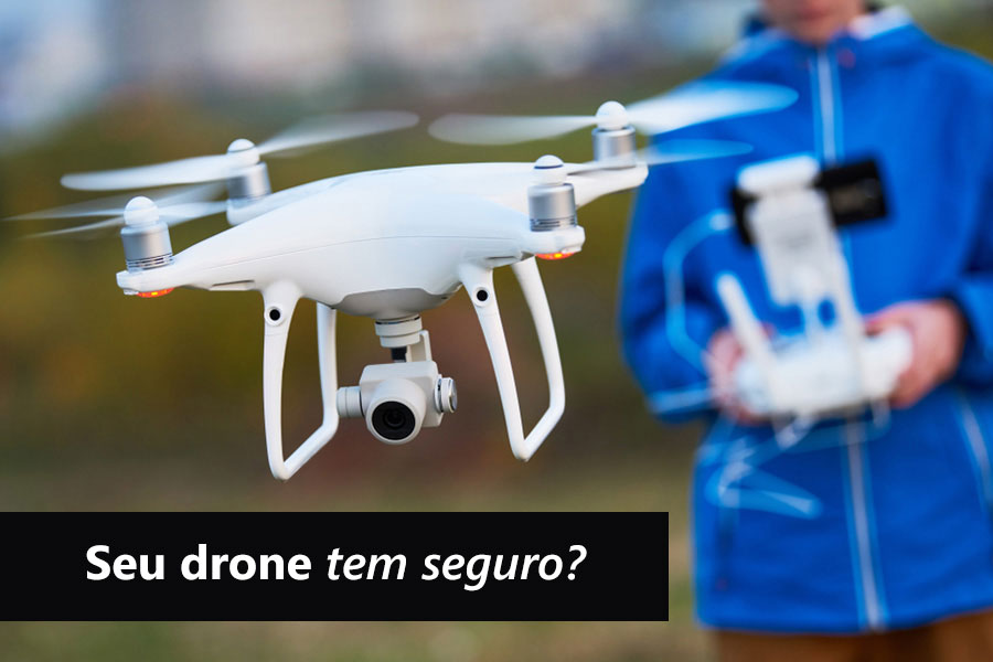 Seu drone tem seguro?