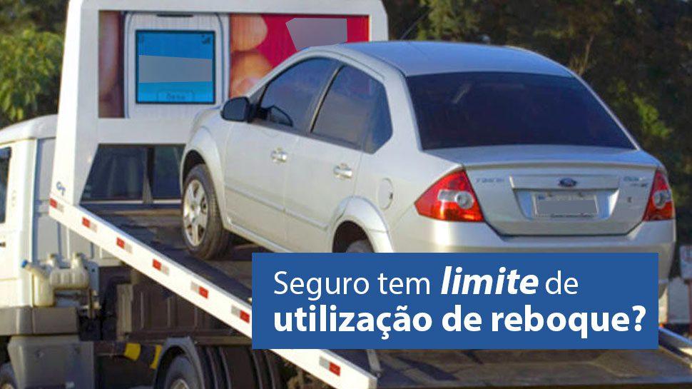 Seguro auto e limites de solicitação do serviço Assistência 24h – Guincho