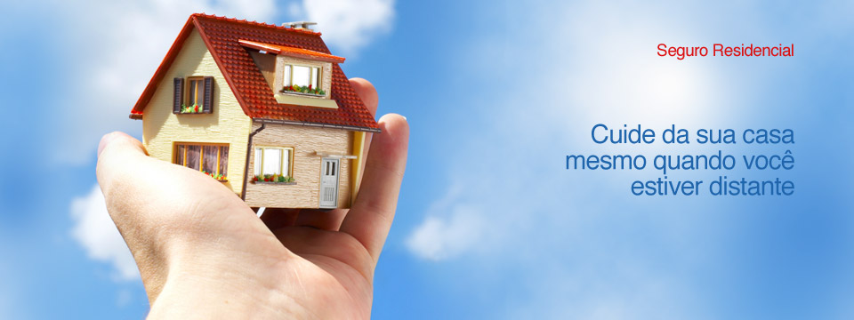 Por que é tão importante ter um seguro residencial