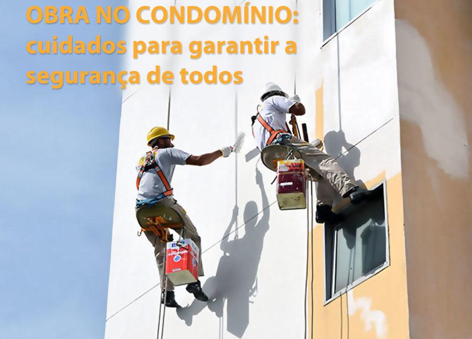 Obra no condomínio: cuidados para garantir a segurança de todos