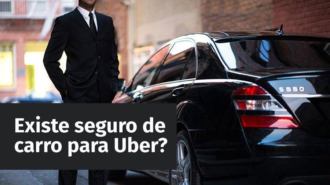 Existe seguro de carro para Uber?