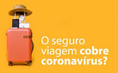 O seguro viagem cobre coronavírus?